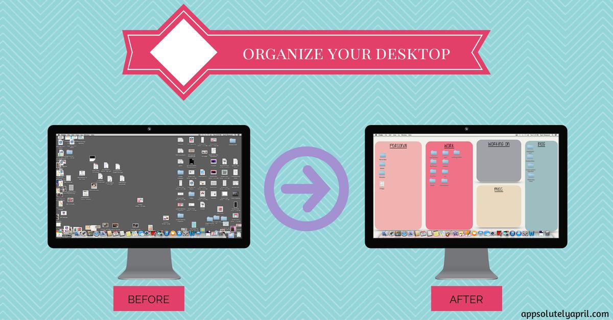 Organize Your Desktop Background Appsolutely April Blog
