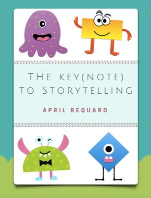 Key(note) to Storytelling